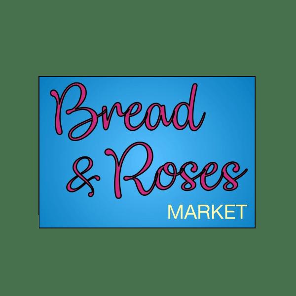 Bread & Roses Market